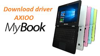 DOWNLOAD DRIVER AXIOO MYBOOK LENGKAP