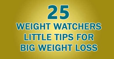 25 little tips for big weight loss  weight watchers recipes
