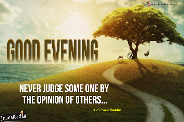 good evening quotes hd wallpapers in english, gautama buddha inspirational sayings, best words in life by gautama buddha