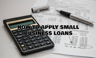 How To Apply Small Business Loans, Loan For A Small Business, Loan, How To, Forex Blog, Forex Friend Loan, Loans, Business Loan, Funding