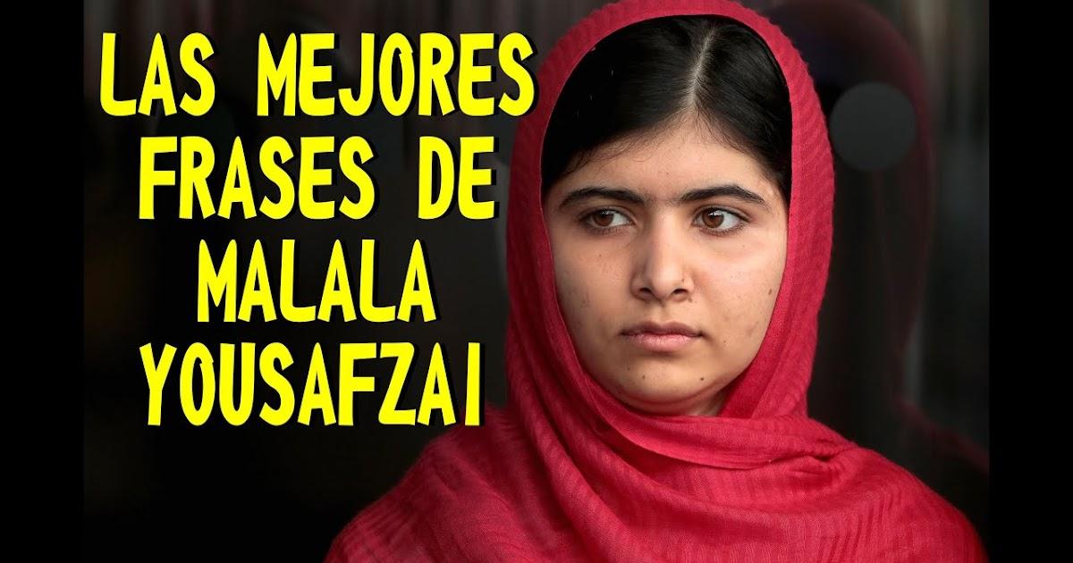 30 Frases De Malala Yousafzai Que Inspiran El Cambio El