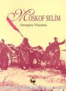 Georgios Vizyinos - Moskof Selim