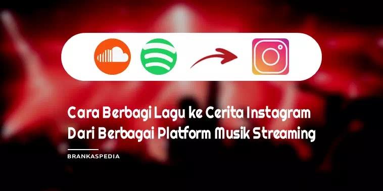 Cara Berbagi Lagu ke Cerita Instagram dari Spotify, Apple Music, dan Lainnya