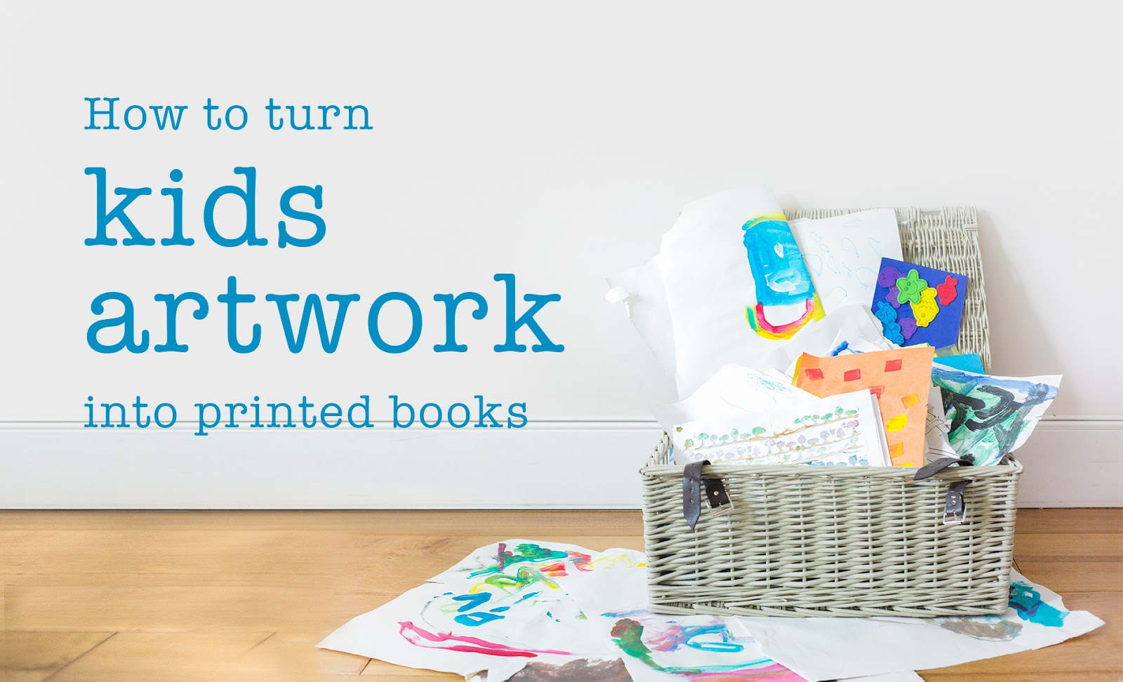 2 Littlefaces How To Turn Kids Artwork Into Printed Books