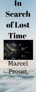 In Search of Lost Time. Marcel Proust