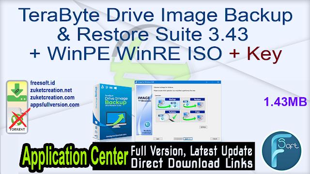 TeraByte Drive Image Backup & Restore Suite 3.43 + WinPE WinRE ISO + Key