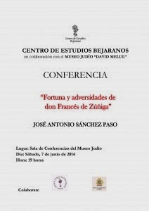 """7/Junio. Conferencia""""Fortuna y adversidades de don Francés de Zuñiga"""". Béjar"""