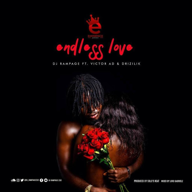DJ Rampage Ft. Victor AD & Drizilik – Endless Love (Mp3 Download)