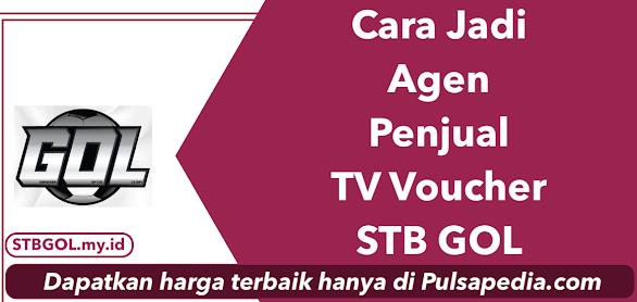 Cara Jadi Agen Penjual Voucher TV K-Vision GOL
