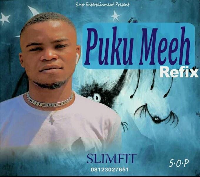 SlimFit Ft. Fela 2 – Puku Meeh Refix