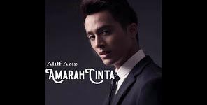 Lirik Lagu Aliff Aziz - Amarah Cinta OST Melankolia