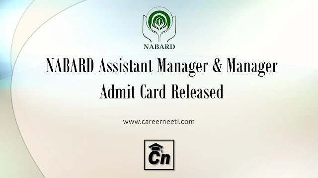 NABARD Assistant Manager & Manager Admit Card Released, NABARD Logo, www.careerneeti.com, Careerneeti Logo