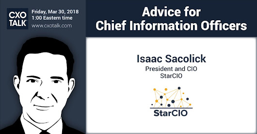 My Driving Digital Advice for Chief Information Officers on CXO Talk