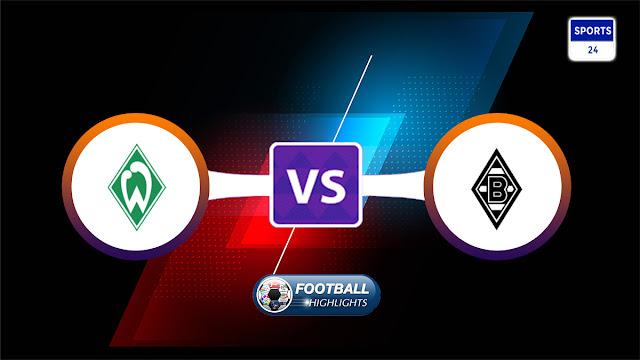 Werder Bremen vs Borussia M'gladbach – Highlights