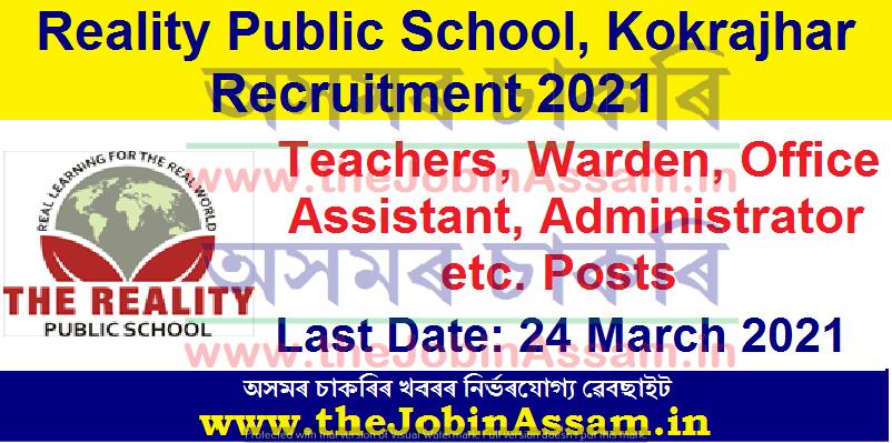 Reality Public School, Kokrajhar Recruitment 2021:
