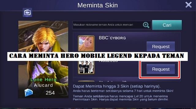 Cara Meminta Hero Mobile Legend