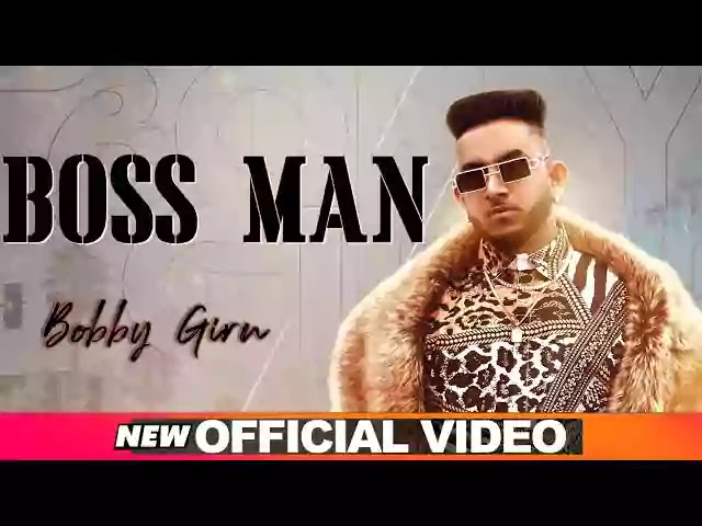 BOSS MAN LYRICS - BOBBY GIRN