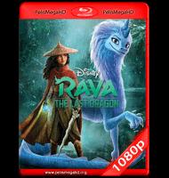RAYA Y EL ÚLTIMO DRAGÓN (2021) FULL 1080P HD MKV ESPAÑOL LATINO