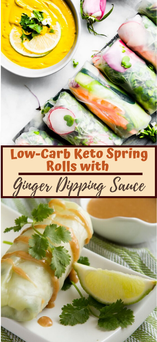 Low-Carb Keto Spring Rolls with Ginger Dipping Sauce #healthyrecipe #dinnerhealthy #ketorecipe #diet #salad