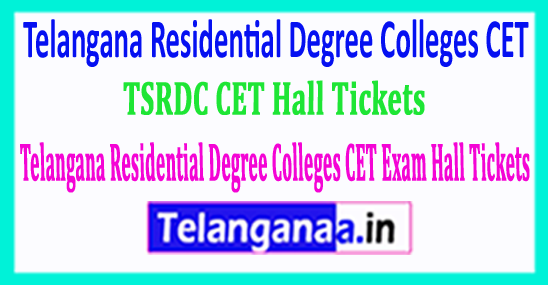 TSRDC CET Hall Tickets 2018 Telangana Residential Degree Colleges CET Exam Hall Tickets 2018 Download