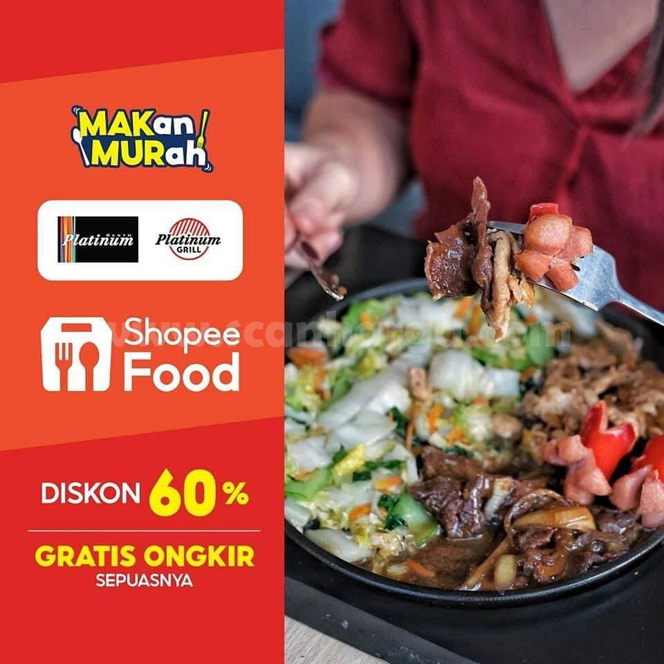 Platinum Grill Promo Diskon 60% + Gratis Ongkir Via ShopeeFood