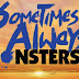 Sometimes Always Monsters Free Download