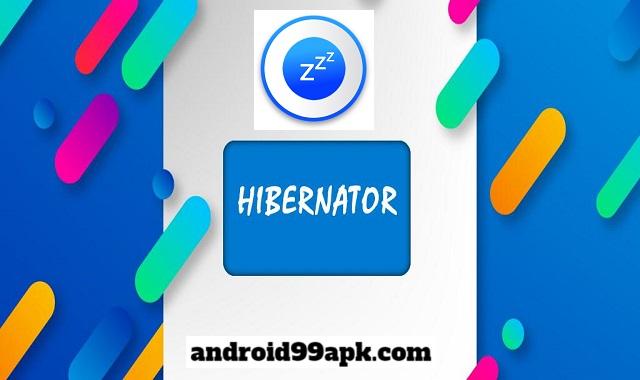 تطبيق Hibernator Pro v2.11.3 للحفاظ على البطارية (بحجم 3 MB) للأندرويد