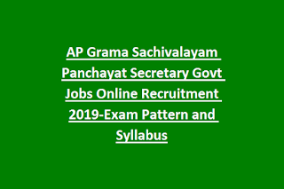 AP Grama Sachivalayam Panchayat Secretary Govt Jobs Online Recruitment Notification 2019-Exam Pattern and Syllabus