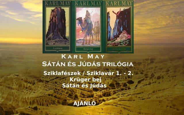 Karl May Sátán és Júdás trilógia ajánló, történet