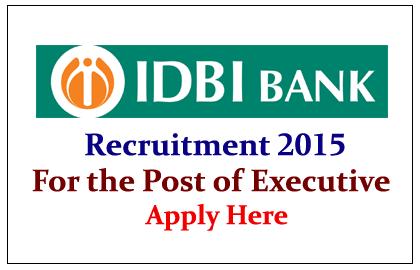 IDBI Bank Recruitment 2015