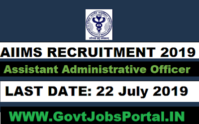 AIIMS Recruitment for AAO Posts 2019