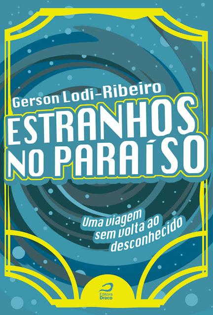 Estranhos no Paraíso Gerson Lodi-Ribeiro