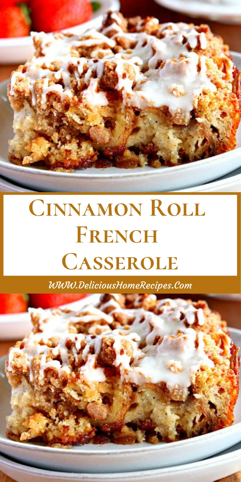 Cinnamon Roll French Casserole