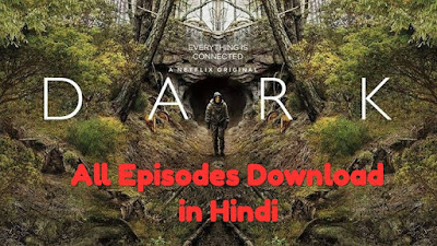 Dark Webseries All Episodes Download in Hindi