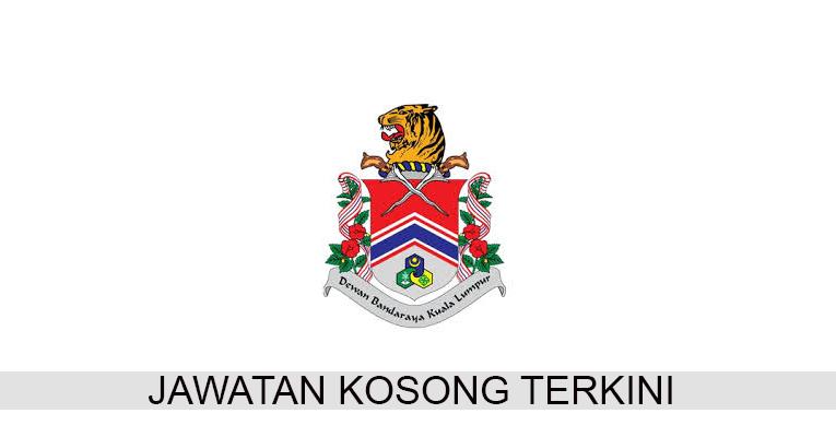 Kekosongan Terkini di Dewan Bandaraya Kuala Lumpur (DBKL)