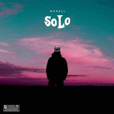 MUSIC: Morell – Solo – Prod. by Tklex- Download Mp3