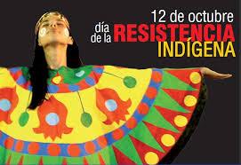 """La instauración del """"Día de la Resistencia Indígena"""", paso importante en a condena a dos genocidios"""