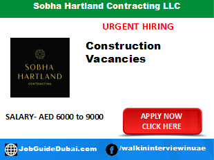 Sobha Hartland Contracting LLC career for Waterproof Technician, Civil foreman, Tile Mason and Stone Mason job in Dubai