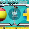 PREDIKSI BOLA SPAIN VS SWEDEN SELASA, 15 JUNI 2021