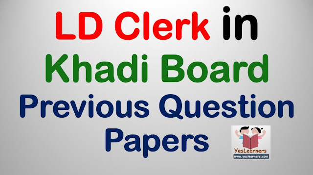 LD Clerk in Khadi Board - Previous Question Papers
