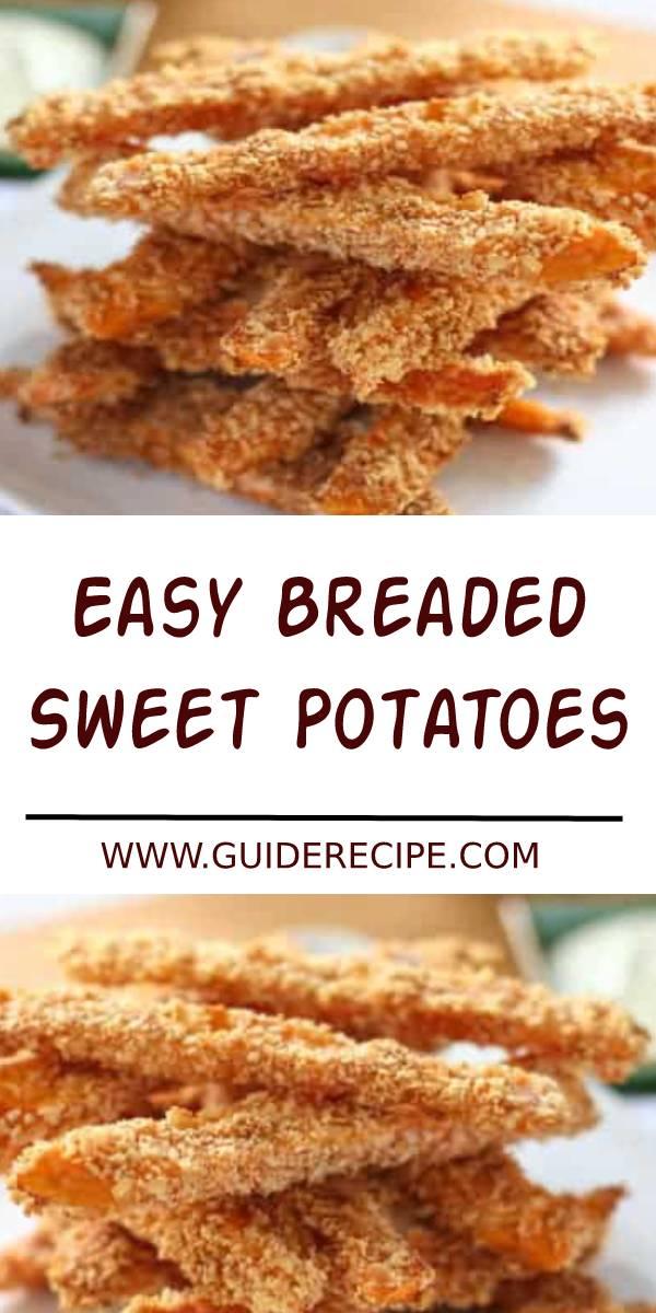 Easy Breaded Sweet Potatoes Recipe #appetizers #appetizerrecipe #easyrecipe #sweetpotato #potato
