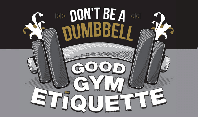 Don't Be a DUMB-bell: Good Gym Etiquette