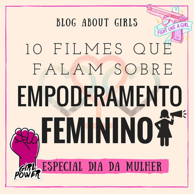 filmes-sobre-empoderamento-feminino