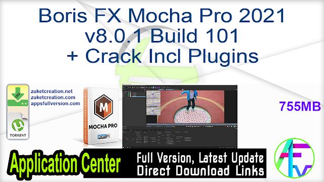Boris FX Mocha Pro 2021 v8.0.1 Build 101 + Crack Incl Plugins