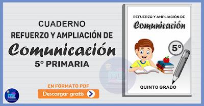 Refuerzo y Ampliación de Comunicación 5° Primaria