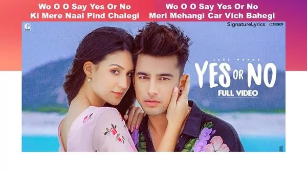 Jass Manak Song - YES or NO Lyrics