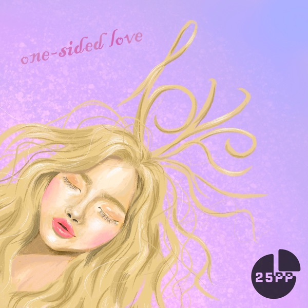 25pp – One Sided Love – Single