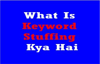 What Is Keyword Stuffing Kya Hai - Hindi - 2021