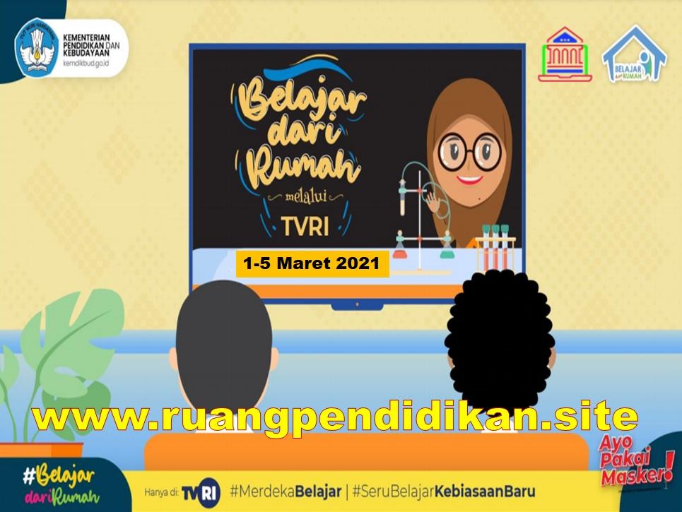 Jadwal BDR Di TVRI Tanggal 1, 2, 3, 4, 5 Maret 2021