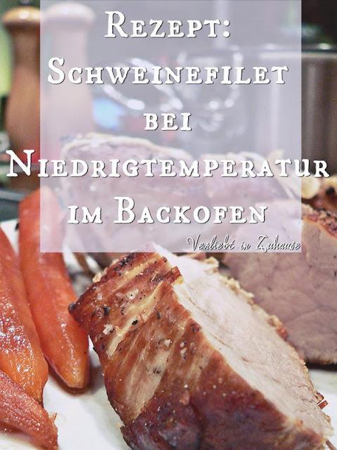 Rezept für Schweinefilet bei Niedrigtemperatur im Backofen langsam &sanft garen.